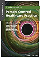 Fundamentals of Person-Centred Healthcare Practice: A Guide for Healthcare Students