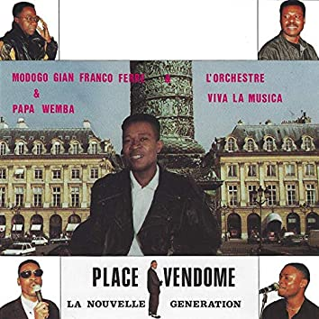 Place Vendôme (La nouvelle génération)