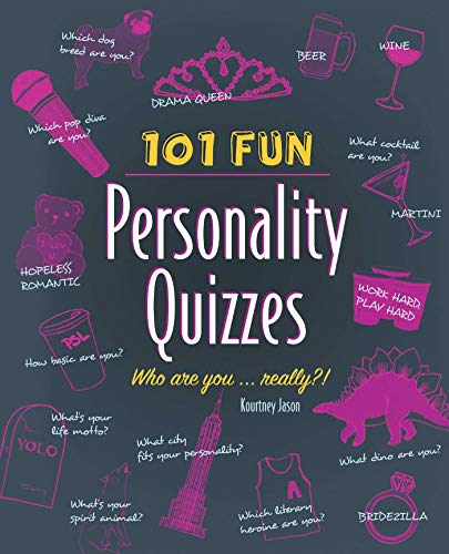 Compare Textbook Prices for 101 Fun Personality Quizzes: Who Are You . . . Really  ISBN 9781612434810 by Jason, Kourtney