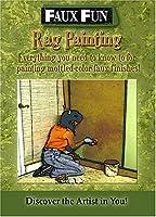 Faux Fun: Rag Painting [DVD]