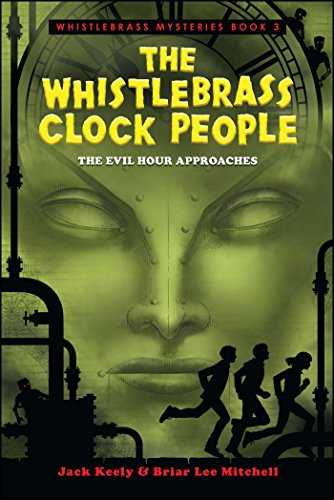 The Whistlebrass Clock People: 3 (Whistlebrass Mysteries)