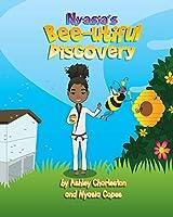 Nyasia's Bee-utiful Discovery
