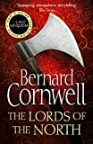 The Warrior Chronicles 03. Lords of the North (The Last Kingdom Series, Band 3) - Bernard Cornwell