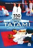 330 juegos y actividades para el tatami (Artes Marciales)