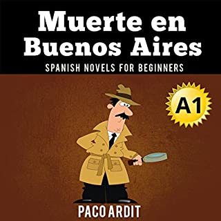 Couverture de Spanish Novels: Muerte en Buenos Aires (Short Stories for Beginners A1) [Spanish Edition]