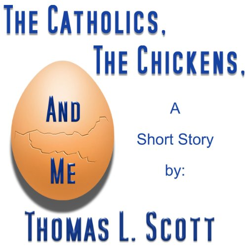 The Catholics, the Chickens, and Me cover art