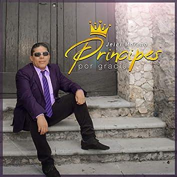 Príncipes Por Gracia