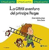 La GRAN aventura del príncipe Peque (Castellano - A PARTIR