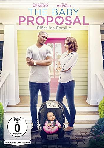 The Baby Proposal - Plötzlich Familie