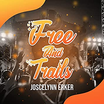 Free and Trails