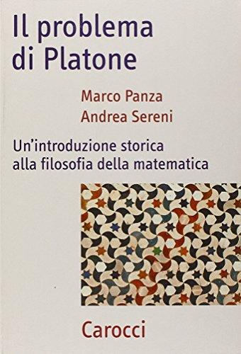 Il problema di Platone. Un'introduzione storica alla filosofia della matematica