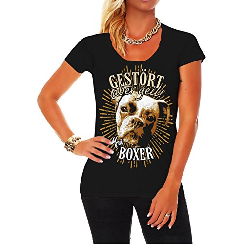 Frauen und Damen T-Shirt Boxer - gestört Aber geil