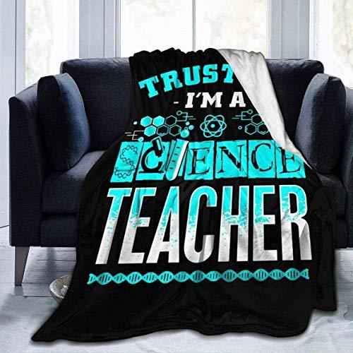 Manta | Elegante y duradera y plegable Trust Me I'm A Science Teacher Lindo impreso ultra suave manta de microfibra manta de cama 100 x 150 cm