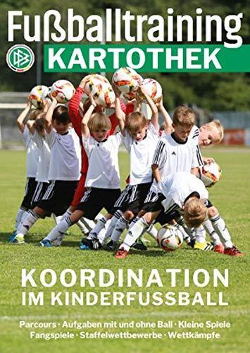 Fußballtraining Kartothek: Koordination im Kinderfußball