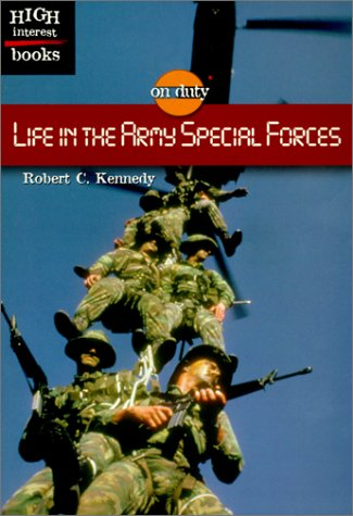 Life in the Army Special Forces (ON DUTY)