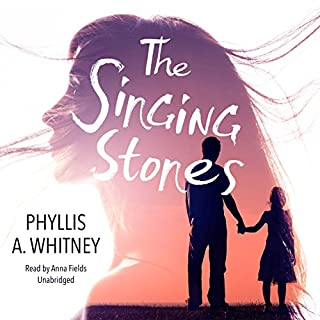 The Singing Stones                   By:                                                                                                                                 Phyllis A. Whitney                               Narrated by:                                                                                                                                 Anna Fields                      Length: 7 hrs and 58 mins     11 ratings     Overall 4.2