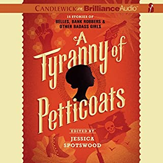 A Tyranny of Petticoats audiobook cover art