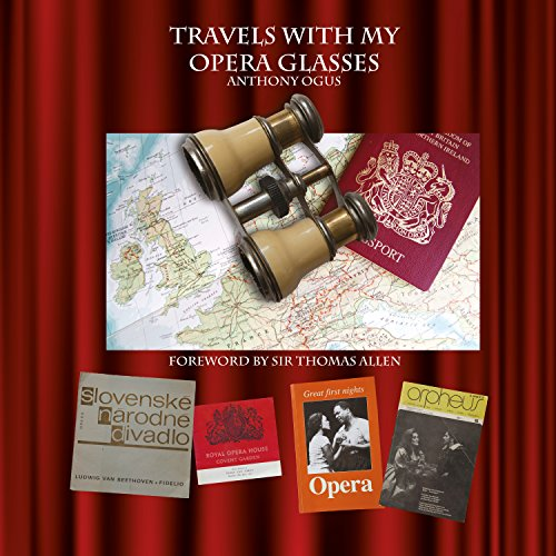 Travels with My Opera Glasses audiobook cover art