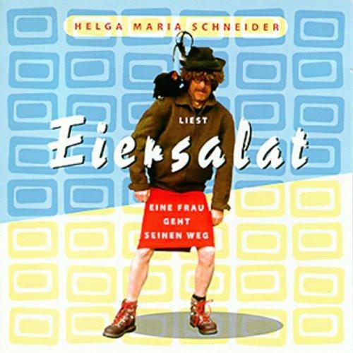 Eiersalat - Eine Frau geht seinen Weg audiobook cover art
