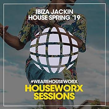 Ibiza Jackin House Spring '19