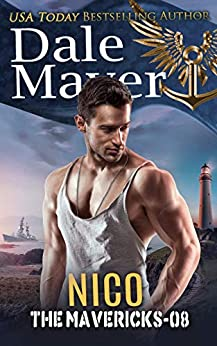 Nico (The Mavericks Book 8) by [Dale Mayer]