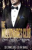 Love, Lust & Passion – The Millionaires Club: Der Sammelband von Ava Innings
