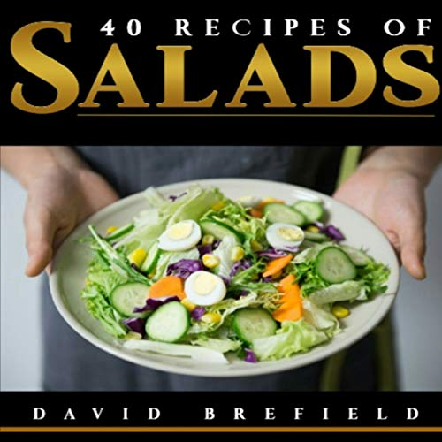 40 Recipes of Salads audiobook cover art