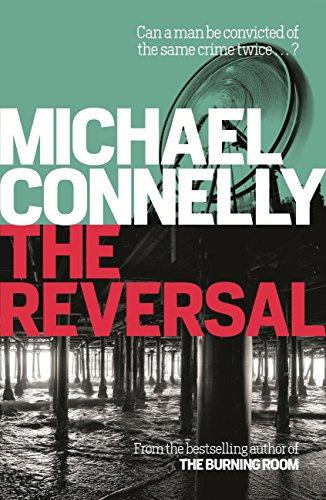 The Reversal (Mickey Haller Series Book 3)