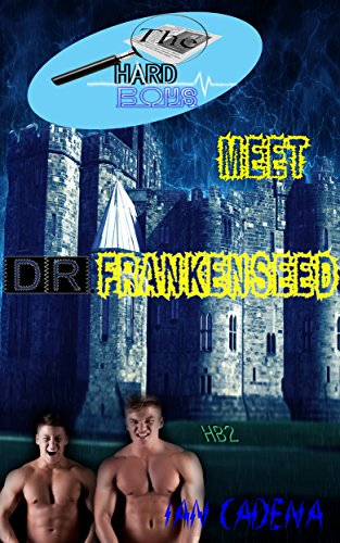 The Hard Boys Meet Dr. Frankenseed (Case #2) (English Edition)