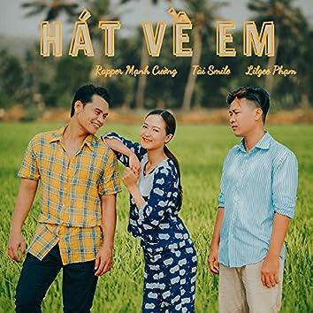 Hát Về Em (feat. Tài Smile & LilGee Phạm)