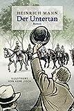 Der Untertan: Roman. Illustriert von Arne Jysch von Werner Bellmann