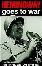 Hemingway Goes to War