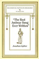 The Best Antiwar Song Ever Written by Jonathan Lighter(2012-07-01)