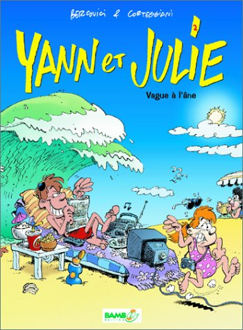 Yann et Julie, tome 2. Vague à l'âne
