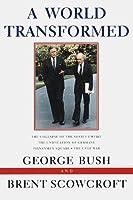 A World Transformed by George Bush(1998-09-14)