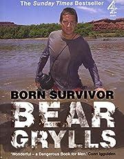 Born Survivor: Bear Grylls (English Edition)