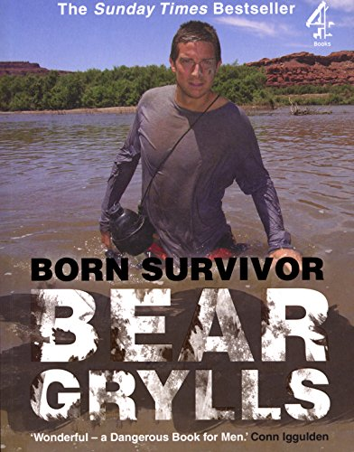 Born Survivor: Bear Grylls (English Edition)