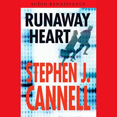 Runaway Heart                   By:                                                                                                                                 Stephen J. Cannell                               Narrated by:                                                                                                                                 Tony Plana                      Length: 5 hrs and 25 mins     Not rated yet     Overall 0.0