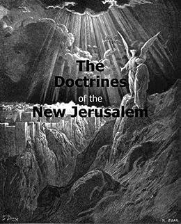 The Doctrines of the New Jerusalem (Hyperlinked Works of Emanuel Swedenborg Book 23) by [Emanuel Swedenborg]