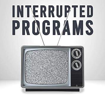 Interrupted Programs