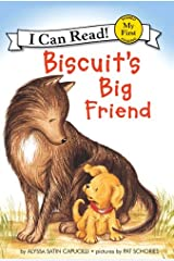 Biscuit's Big Friend (My First I Can Read) Kindle Edition