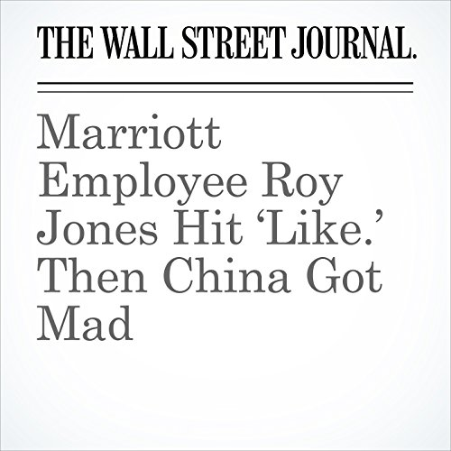 Marriott Employee Roy Jones Hit 'Like.' Then China Got Mad copertina