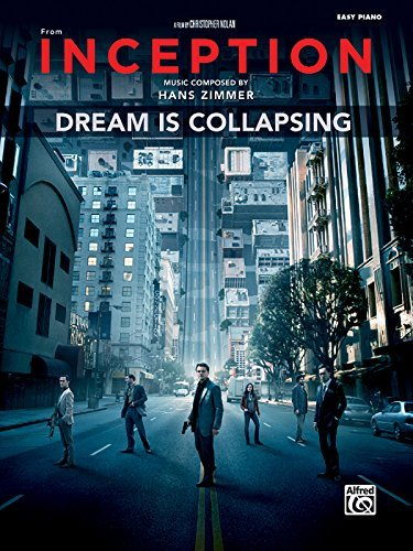 Dream Is Collapsing (from Inception): Easy Piano, Sheet by Unknown(2011-05-01)