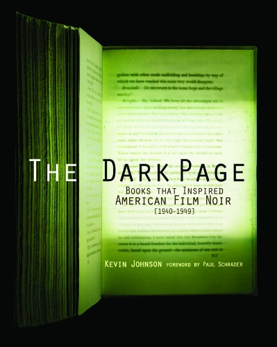 Download The Dark Page: Books That Inspired American Film Noir, 1940-1949 158456217X