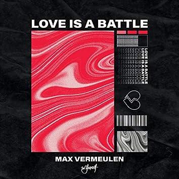 Love Is A Battle