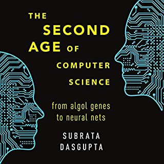The Second Age of Computer Science audiobook cover art
