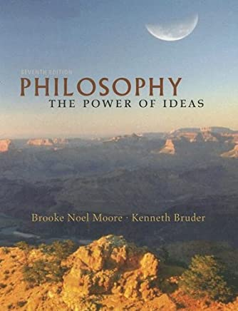 Philosophy: The Power Of Ideas by Brooke Noel Moore (2007-06-28)