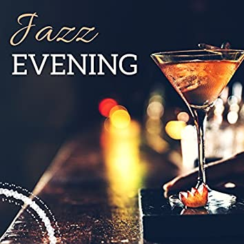 Jazz Evening - Instrumental Playlist & Bossanova Background for Jazz Club