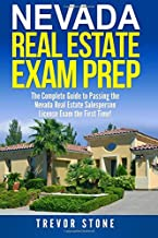 Nevada Real Estate Exam Prep: The Complete Guide to Passing the Nevada Real Estate Salesperson License Exam the First Time!