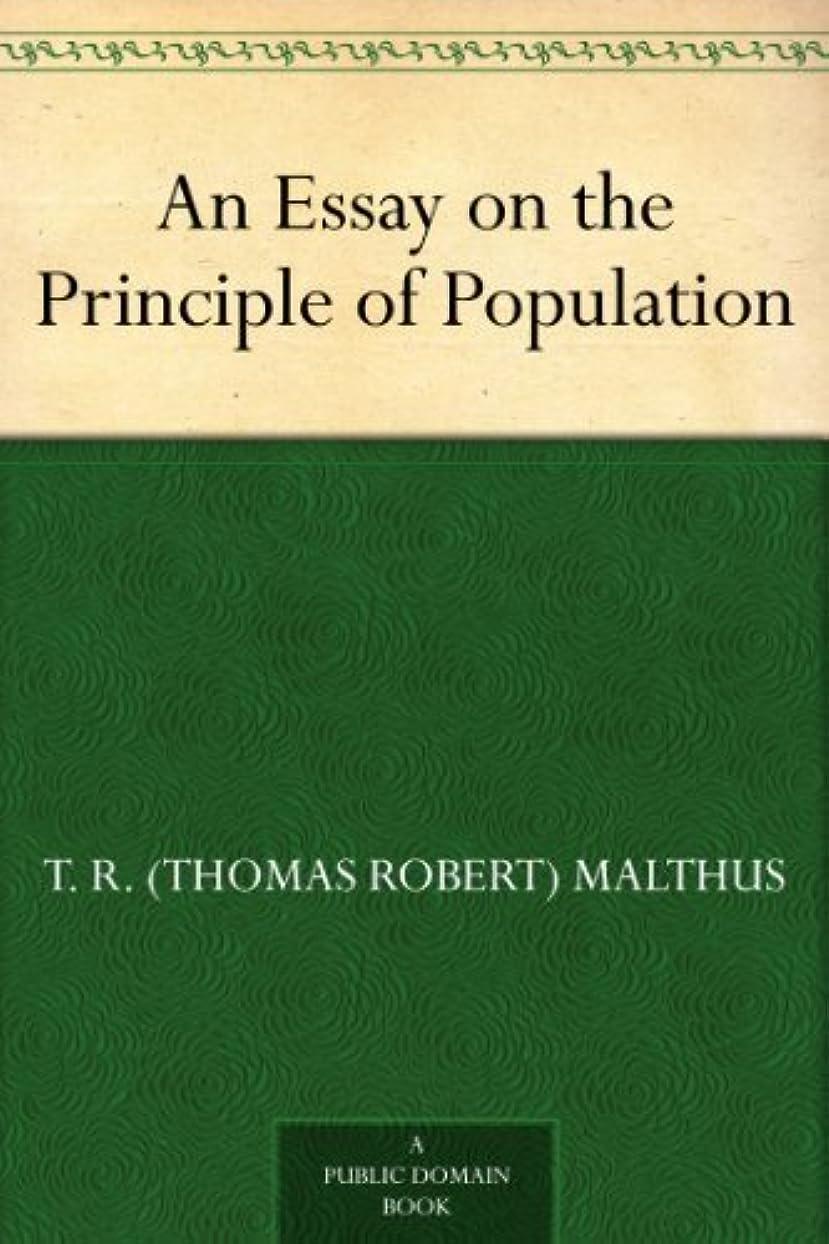 季節スナップアテンダントAn Essay on the Principle of Population (English Edition)